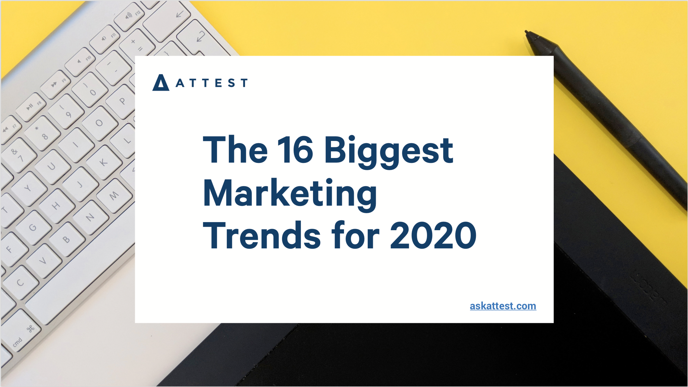 The 16 Biggest Marketing Trends for 2020
