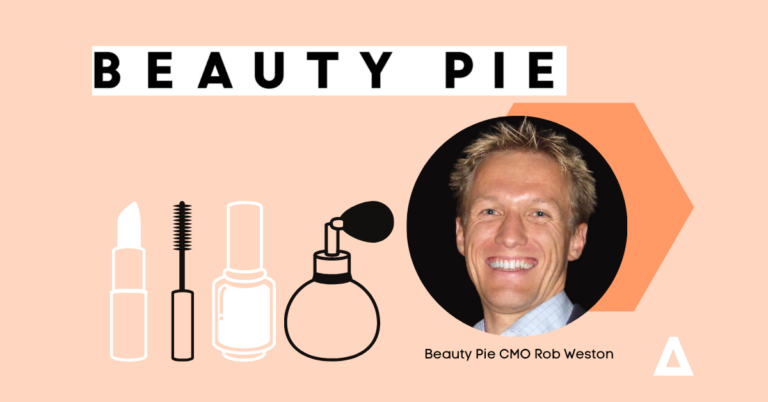 Beauty Pie CMO Rob Weston on the beauty of the D2C model